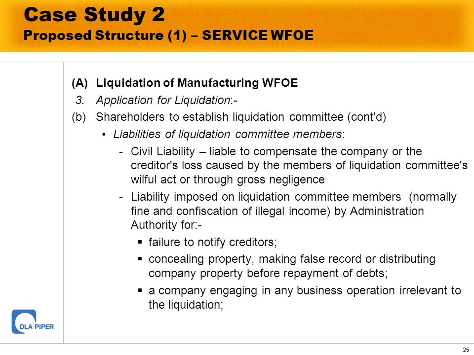 25 Case Study 2 Proposed Structure (1) – SERVICE WFOE (A)Liquidation of Manufacturing WFOE 3.Application for Liquidation:- (b)Shareholders to establis