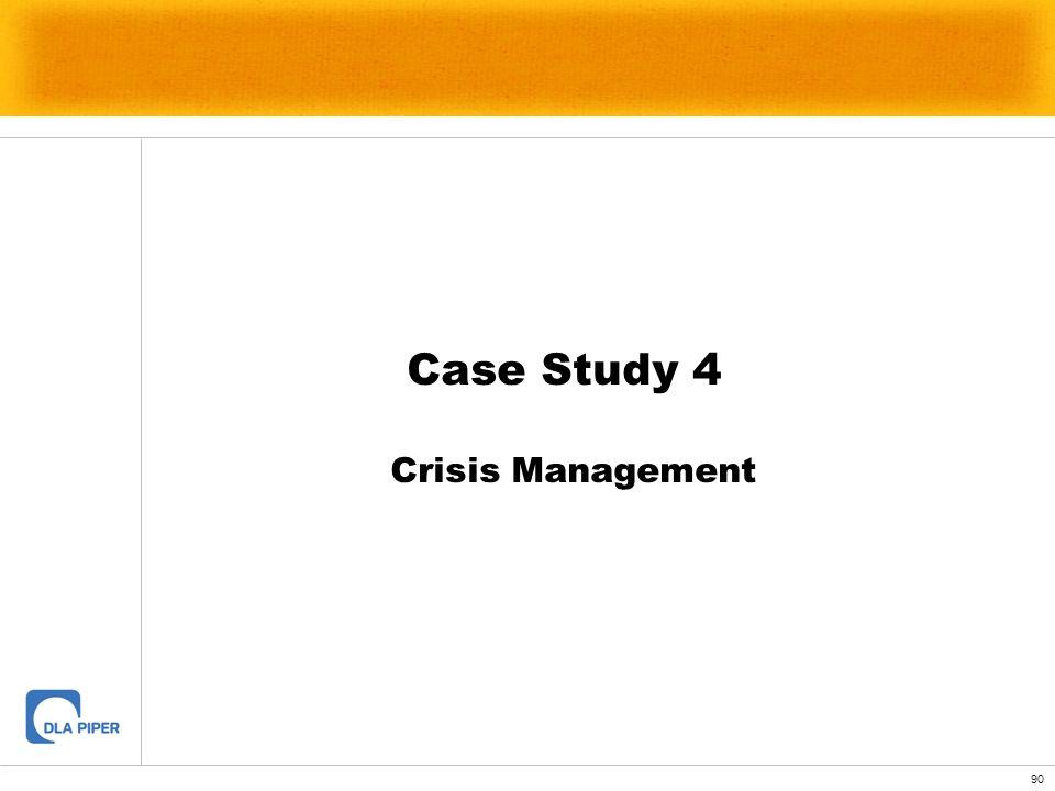 90 Crisis Management Case Study 4