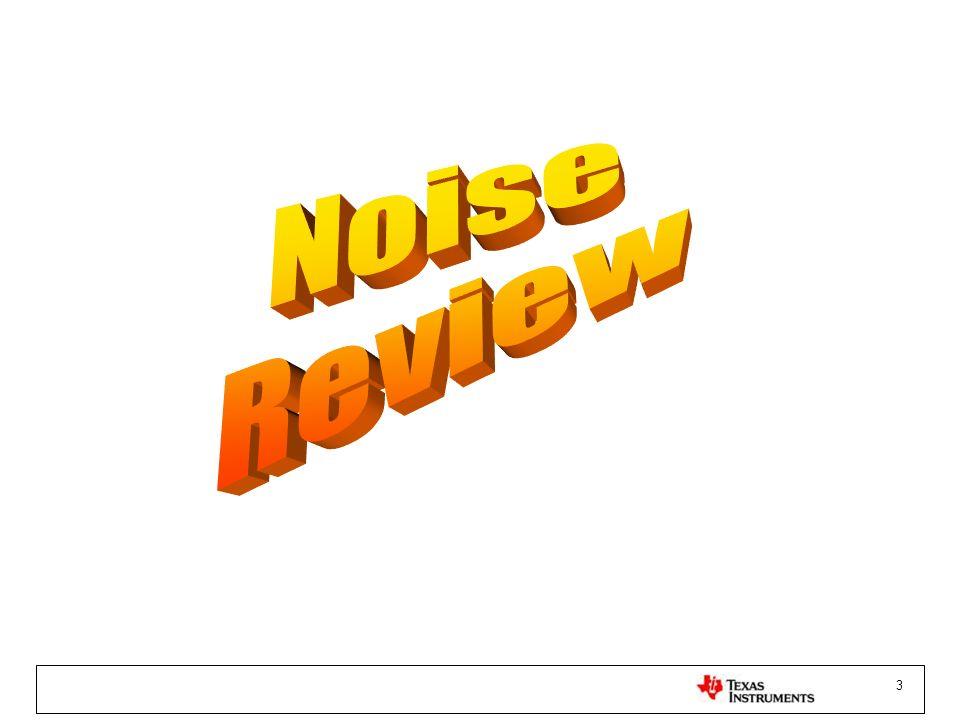 24 Voltage Noise eni, eno and Eno Region 1Region 2Region 3Region 4Region 5 E no1 E no2 E no3 E no4 E no5
