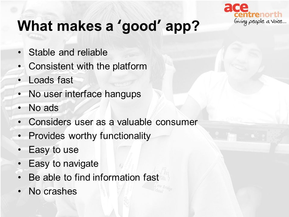 What makes a good app.