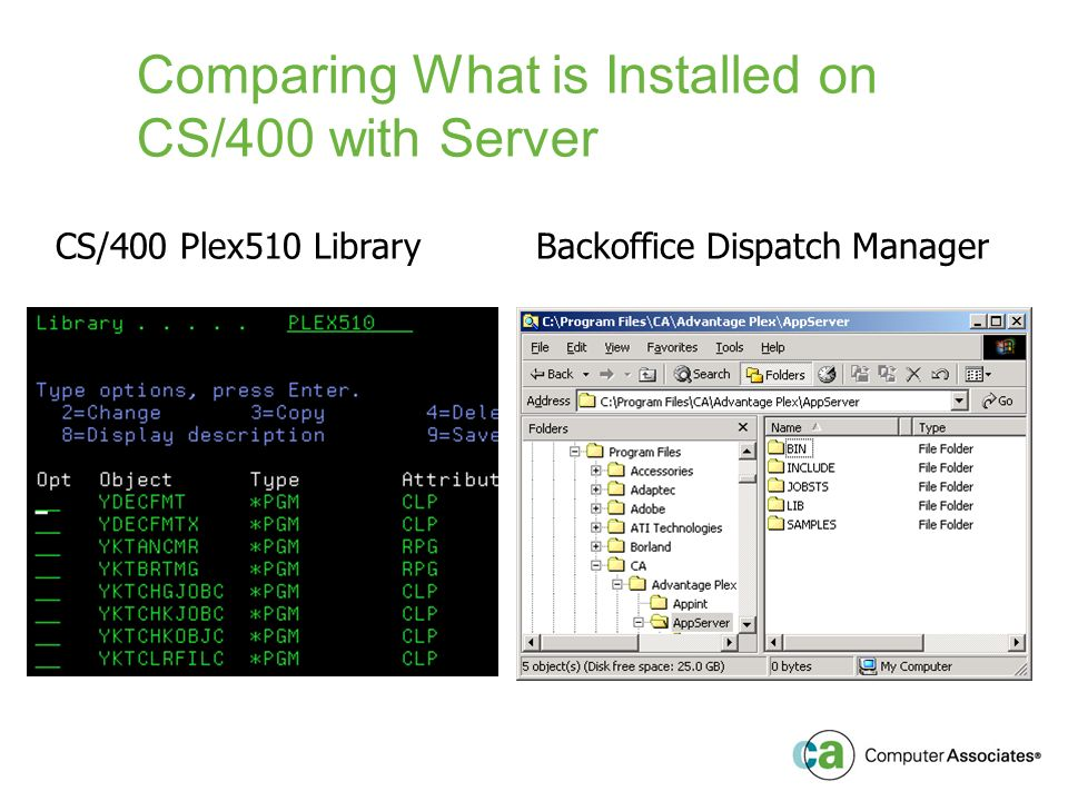 Comparing What is Installed on CS/400 with Server CS/400 Plex510 LibraryBackoffice Dispatch Manager