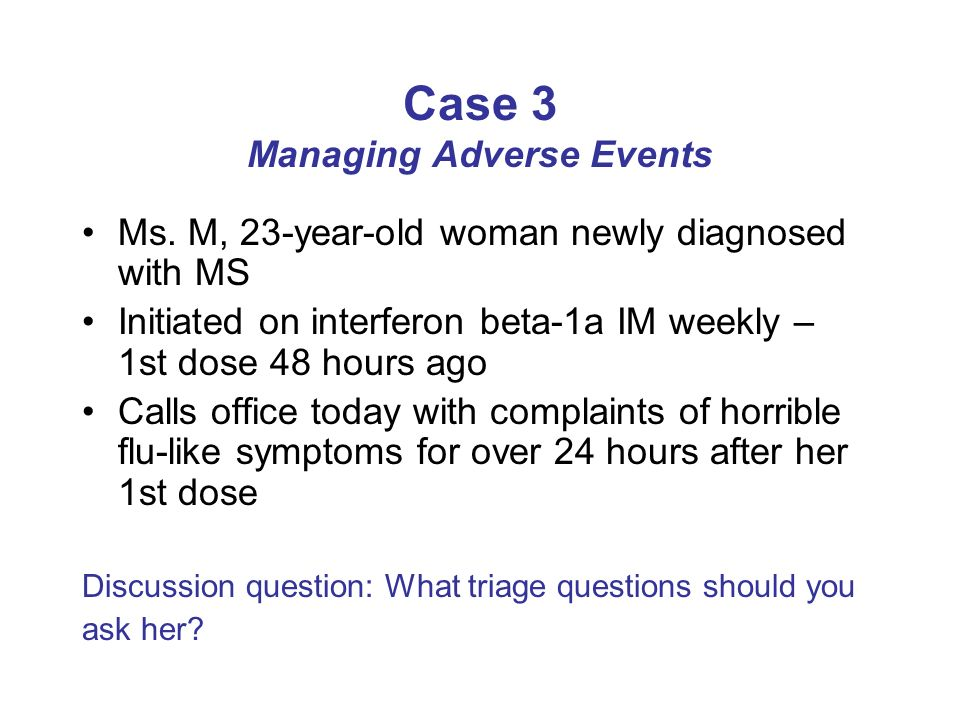 Case 3 Managing Adverse Events Ms.