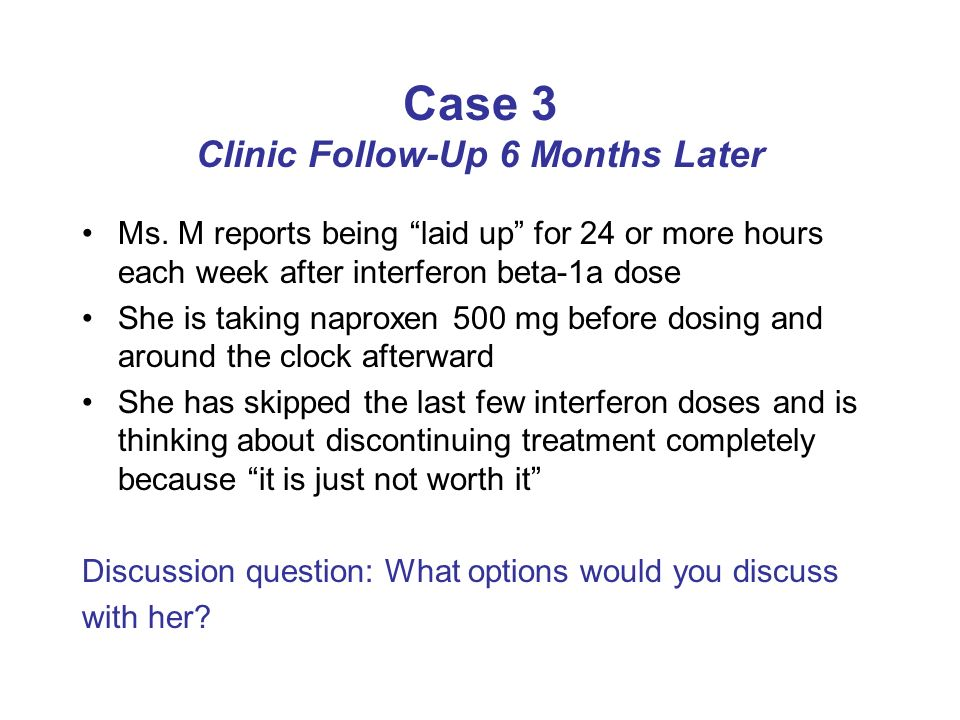 Case 3 Clinic Follow-Up 6 Months Later Ms.