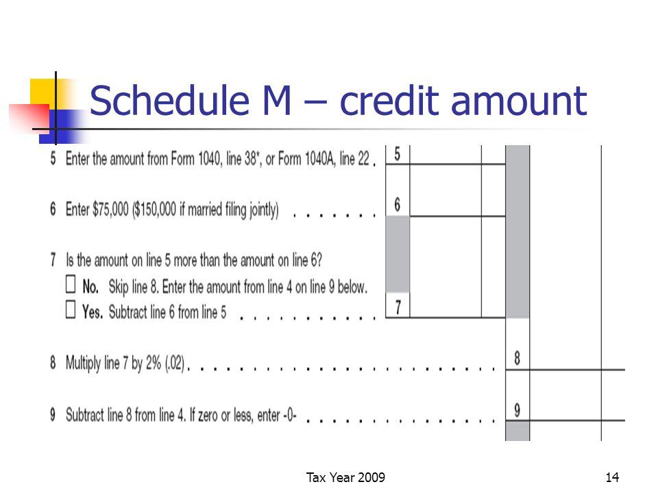 Tax Year 200914 Schedule M – credit amount
