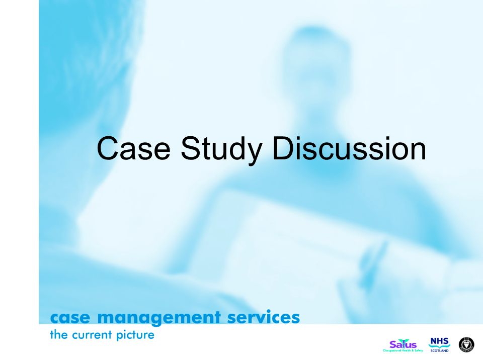 Case Study Discussion