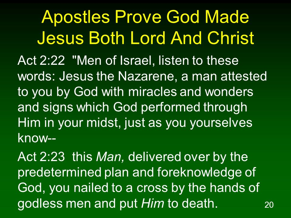 20 Apostles Prove God Made Jesus Both Lord And Christ Act 2:22