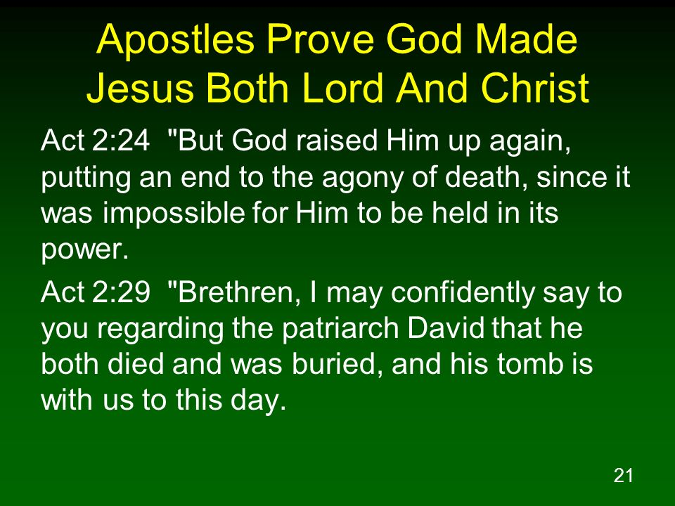 21 Apostles Prove God Made Jesus Both Lord And Christ Act 2:24