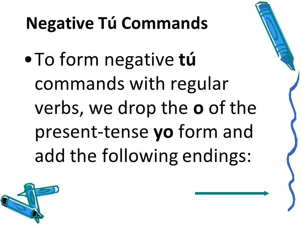 Negative Tú Commands Español 2 Capítulo 12 Página 412