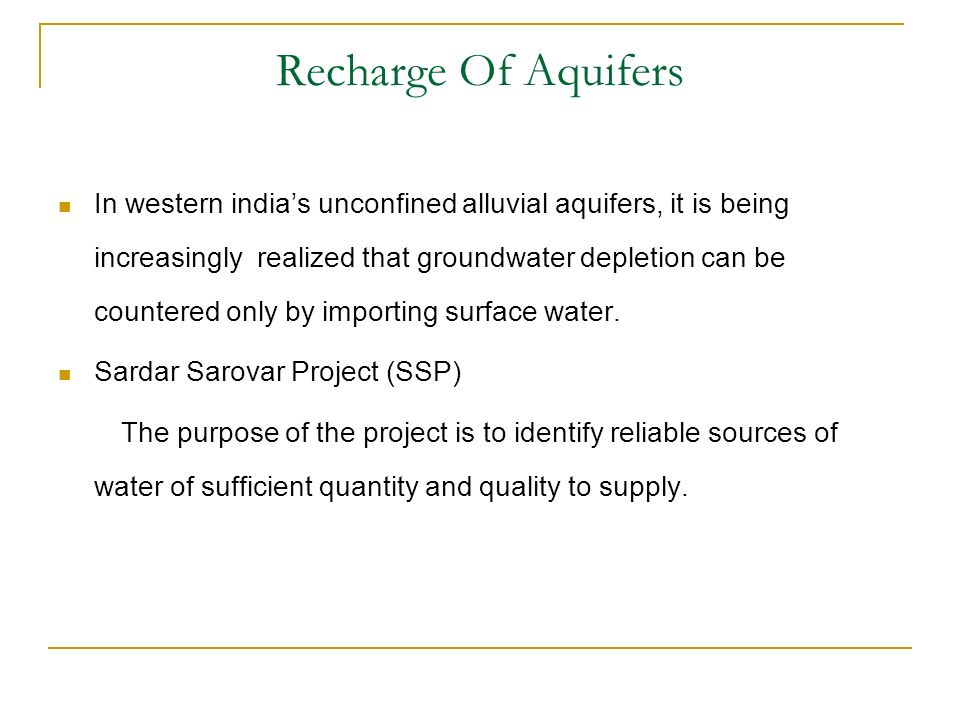 Recharge Of Aquifers In western indias unconfined alluvial aquifers, it is being increasingly realized that groundwater depletion can be countered only by importing surface water.