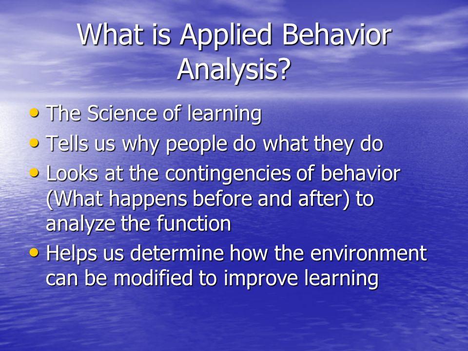 What is Behavior.