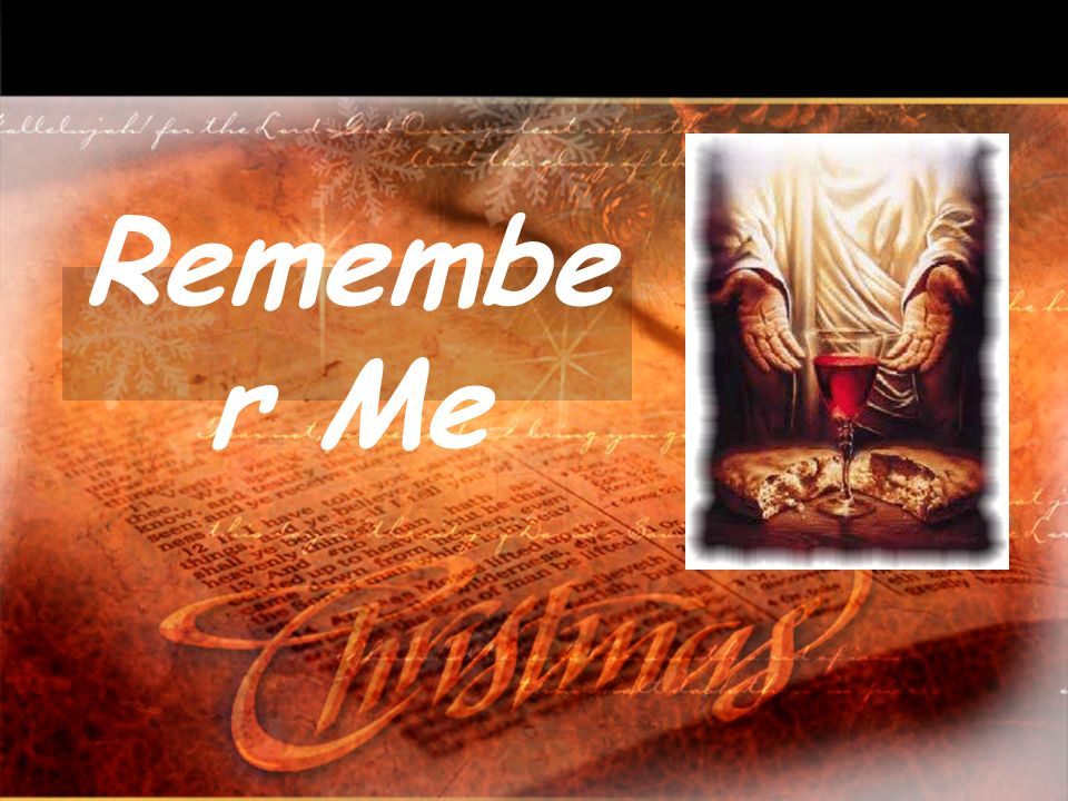 Remembe r Me
