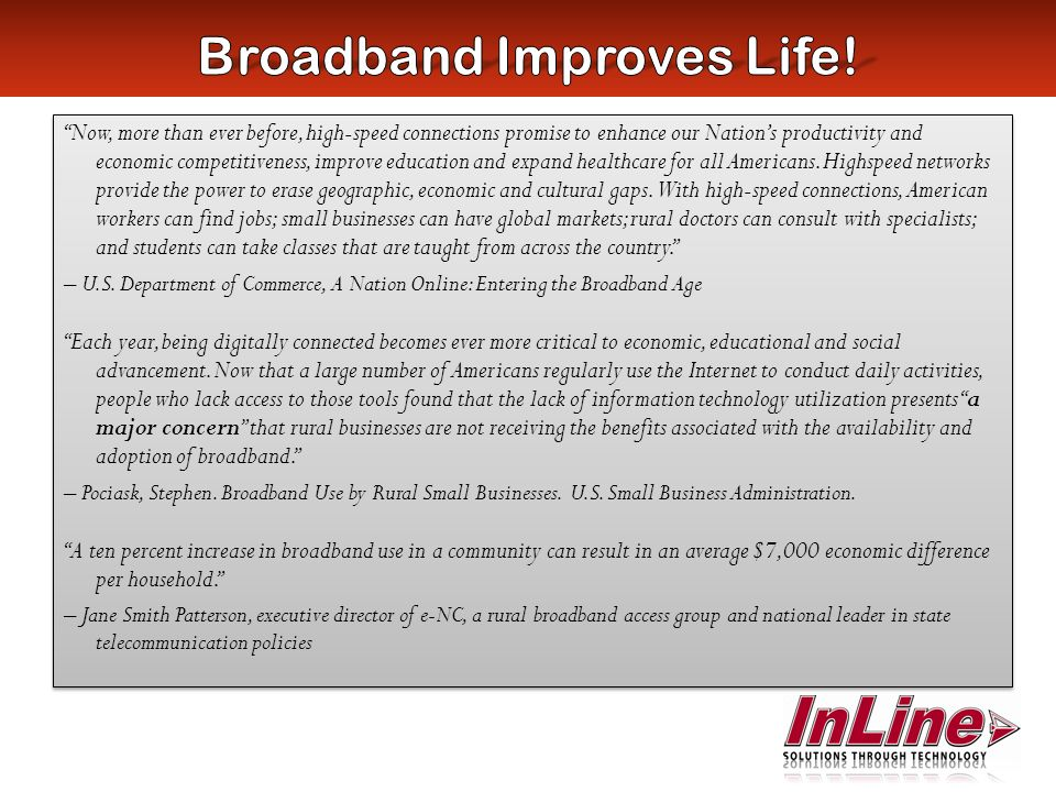 InLines broadband solutions have been used by schools to bridge the Digital Divide for years providing networking services unmatched by other providers.