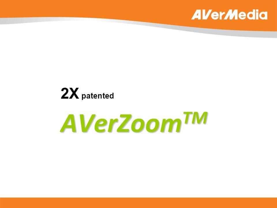 AVerZoom TM 2X patented AVerZoom TM