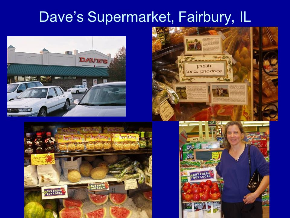 Daves Supermarket, Fairbury, IL