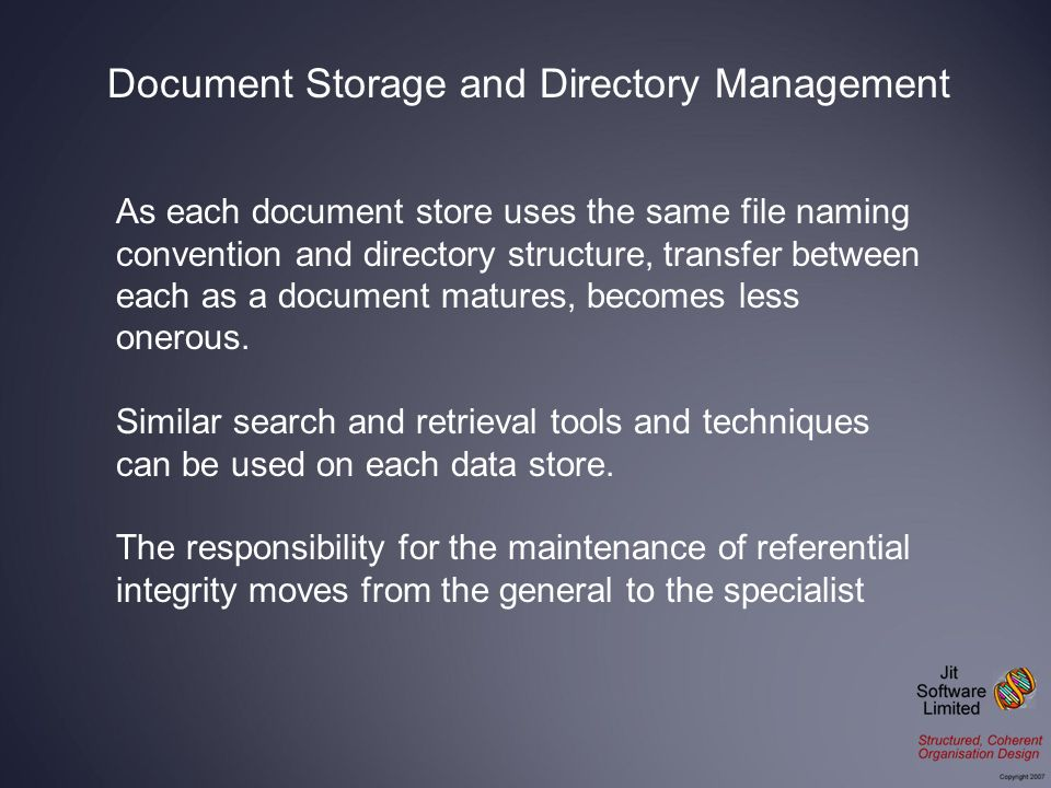 As each document store uses the same file naming convention and directory structure, transfer between each as a document matures, becomes less onerous.