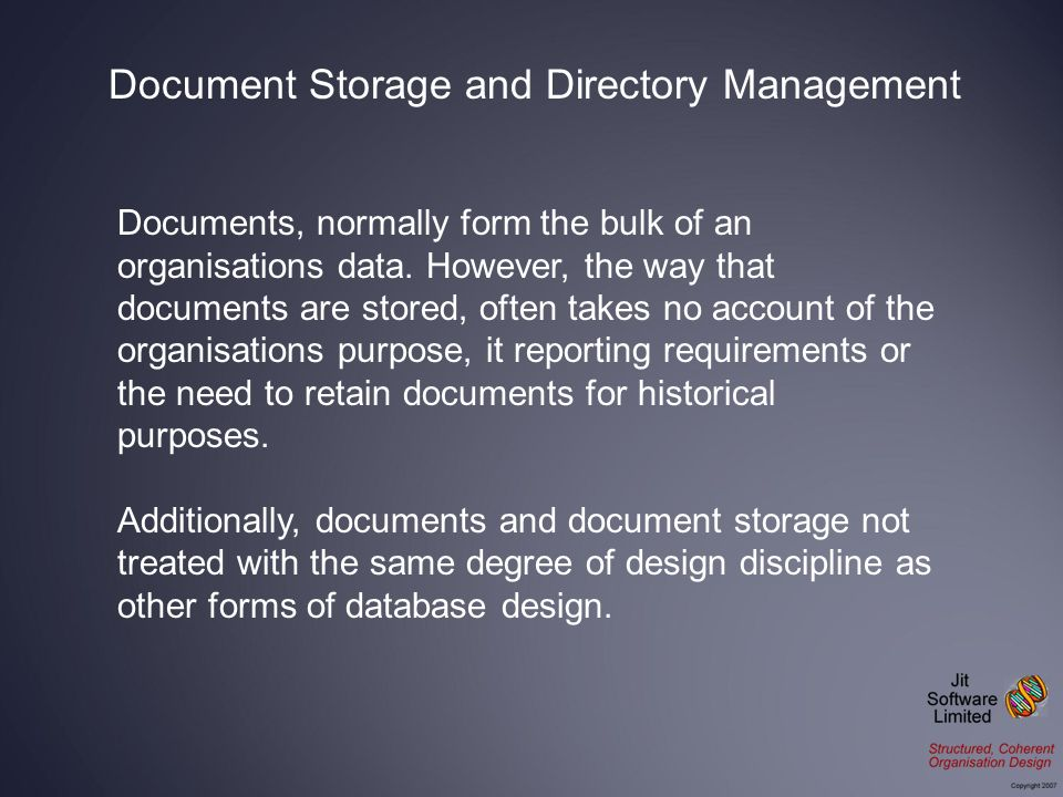 Documents, normally form the bulk of an organisations data.