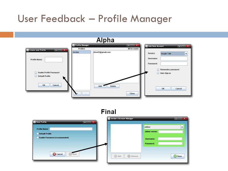 User Feedback – Profile Manager Alpha Final