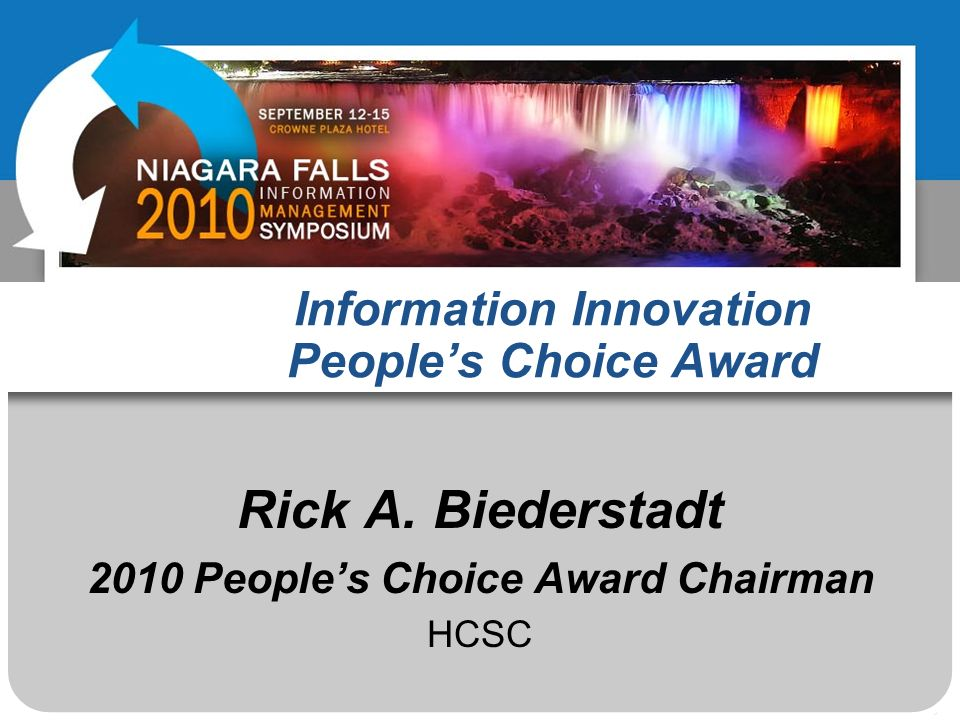 Information Innovation Peoples Choice Award Rick A.