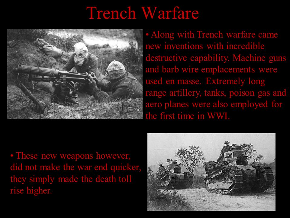 Life in the Trenches The trenches were dark, damp and cold. The men had no way to clean themselves so they were often lice infested. Rats were also a