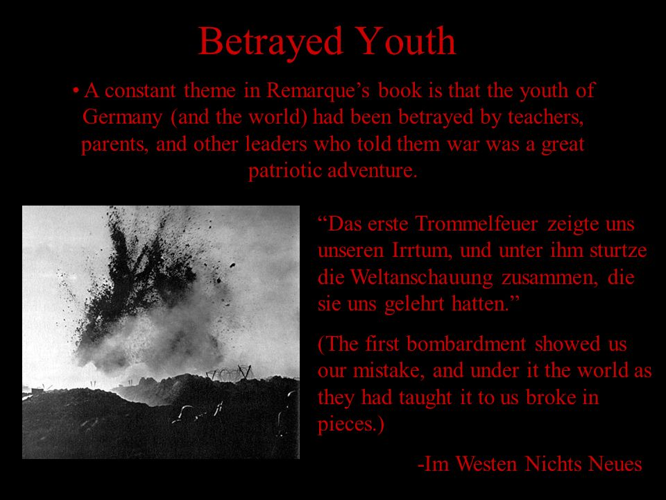 Aftermath Remarque would be disturbed by his war experience, and the experience of all the worlds youth who fought in the war, for the rest of this li