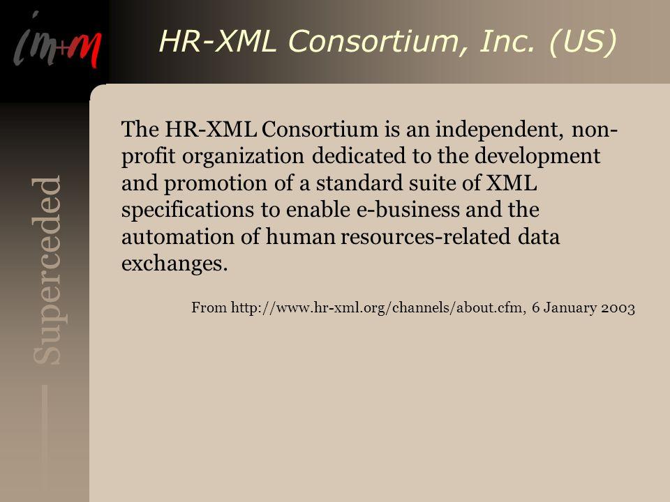 Superceded HR-XML Consortium, Inc.