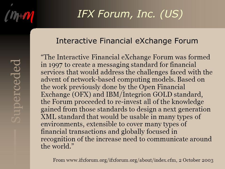 Superceded IFX Forum, Inc.