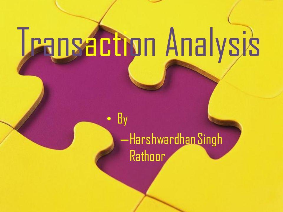 Transaction Analysis By – Harshwardhan Singh Rathoor