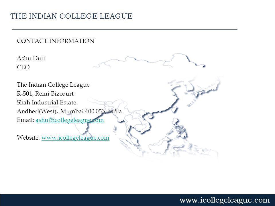 Gvmk,bj. CONTACT INFORMATION Ashu Dutt CEO The Indian College League R-501, Remi Bizcourt Shah Industrial Estate Andheri(West), Mumbai 400 053, India