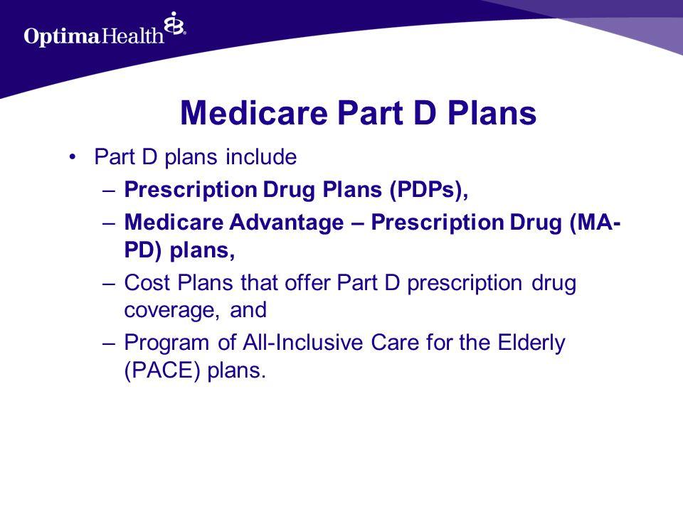 Optima Medicare (PPO) Plans Optimas plans are Medicare Advantage Preferred Provider Organization plans.