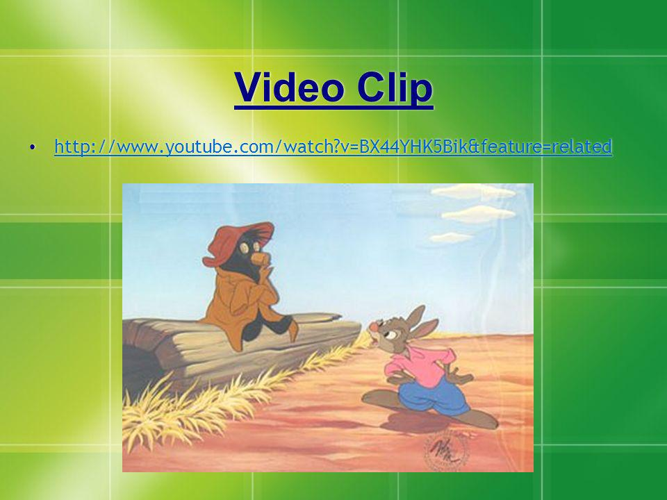 Video Clip http://www.youtube.com/watch?v=BX44YHK5Bik&feature=related