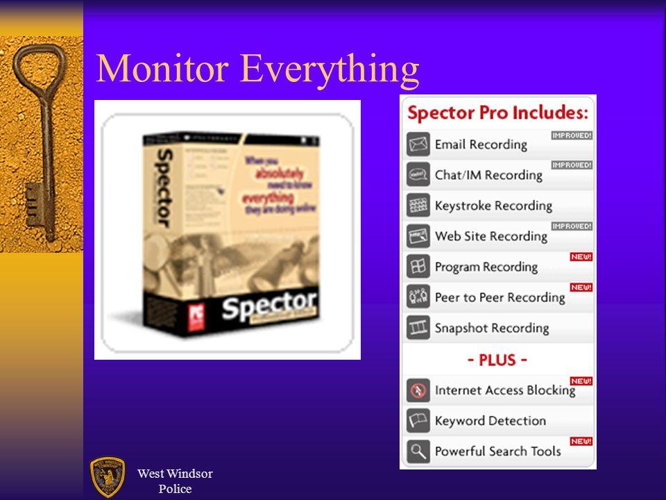 West Windsor Police Monitor Everything