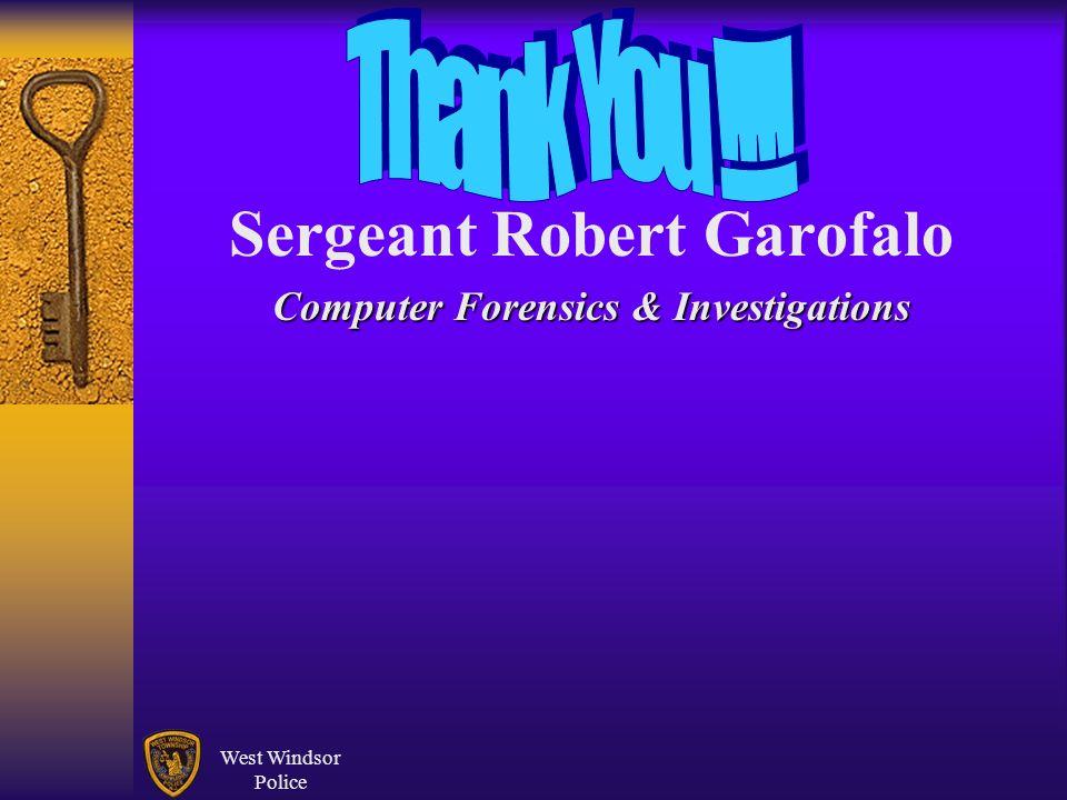 West Windsor Police Sergeant Robert Garofalo Computer Forensics & Investigations