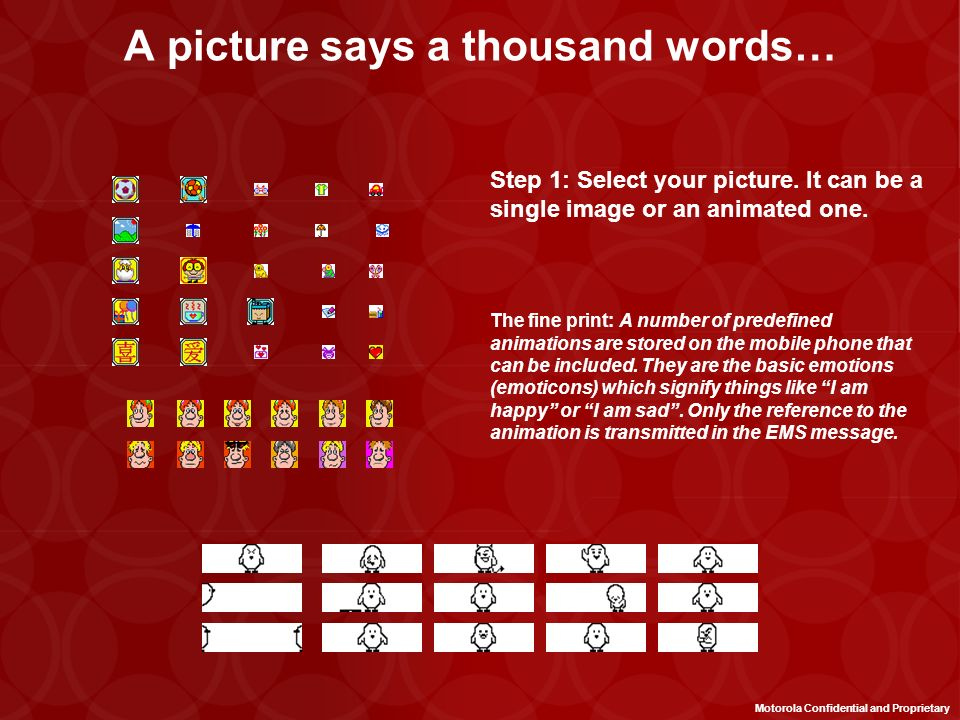 A picture says a thousand words… Step 1: Select your picture.