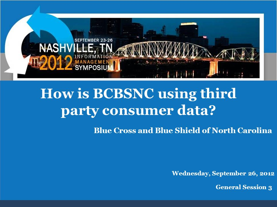 How is BCBSNC using third party consumer data.