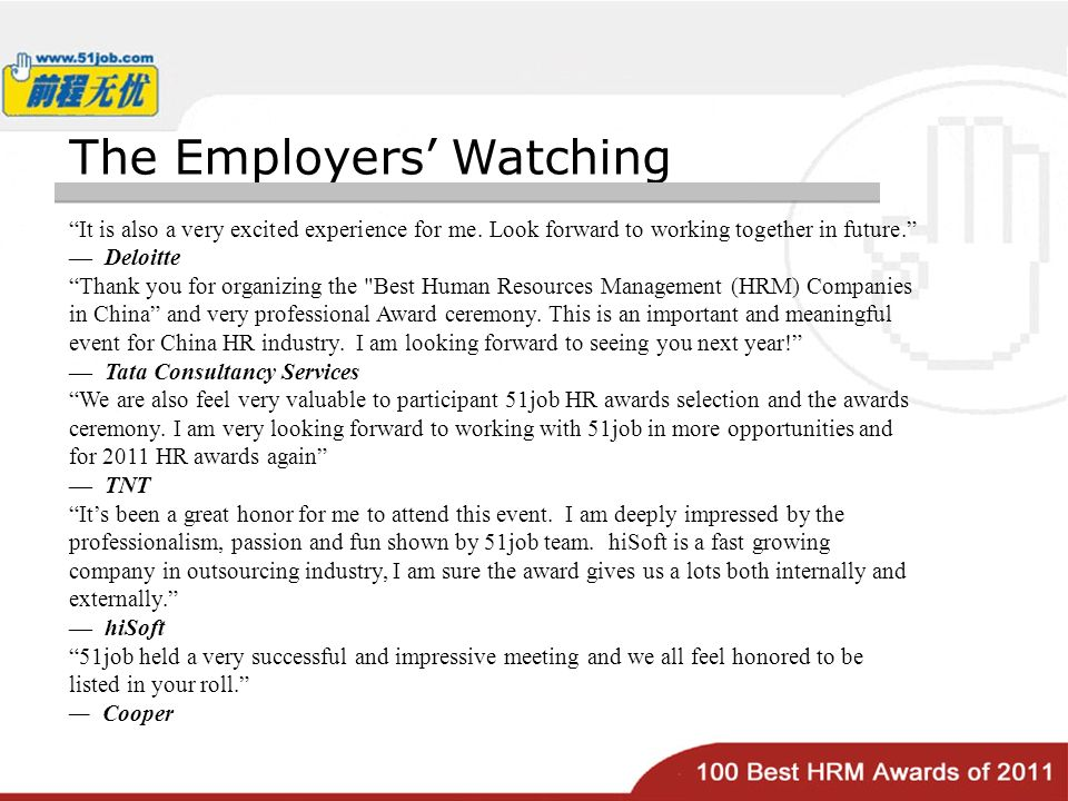 The Employers Watching It is also a very excited experience for me.