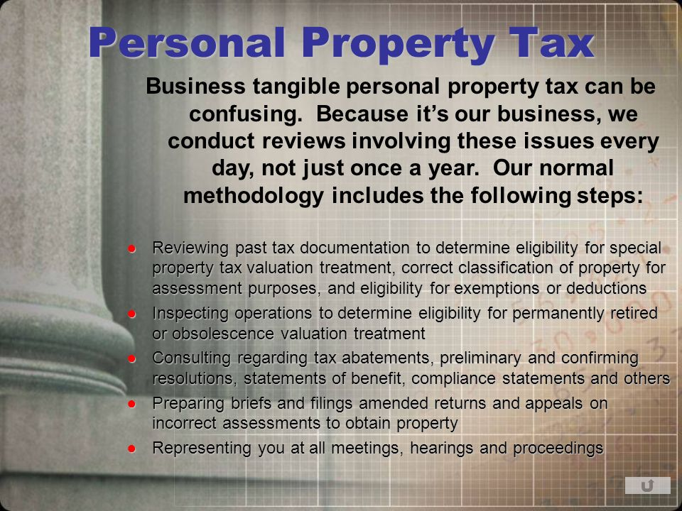Personal Property Tax Business tangible personal property tax can be confusing.