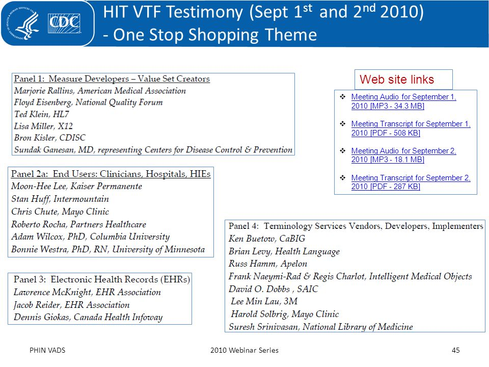 HIT VTF Testimony (Sept 1 st and 2 nd 2010) - One Stop Shopping Theme PHIN VADS2010 Webinar Series45 Meeting Audio for September 1, 2010 [MP3 - 34.3 M