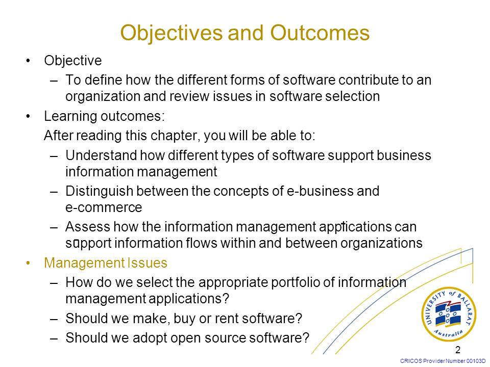 CRICOS Provider Number 00103D 1 LN-2: Software for Information Management ITECH 1005/5005: Business Information Systems Dr Zhaohao Sun GSITMS, University of Ballarat z.sun@ballarat.edu.au