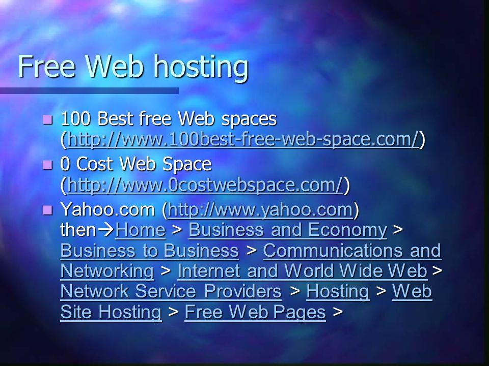 Web Hosting ReadyHosting $99/year (http://www.readyhosting.com) ReadyHosting $99/year (http://www.readyhosting.com)