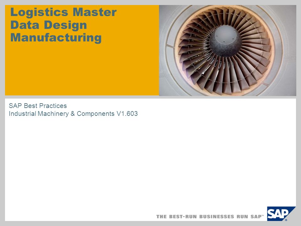 Logistics Master Data Design Manufacturing SAP Best Practices Industrial Machinery & Components V1.603
