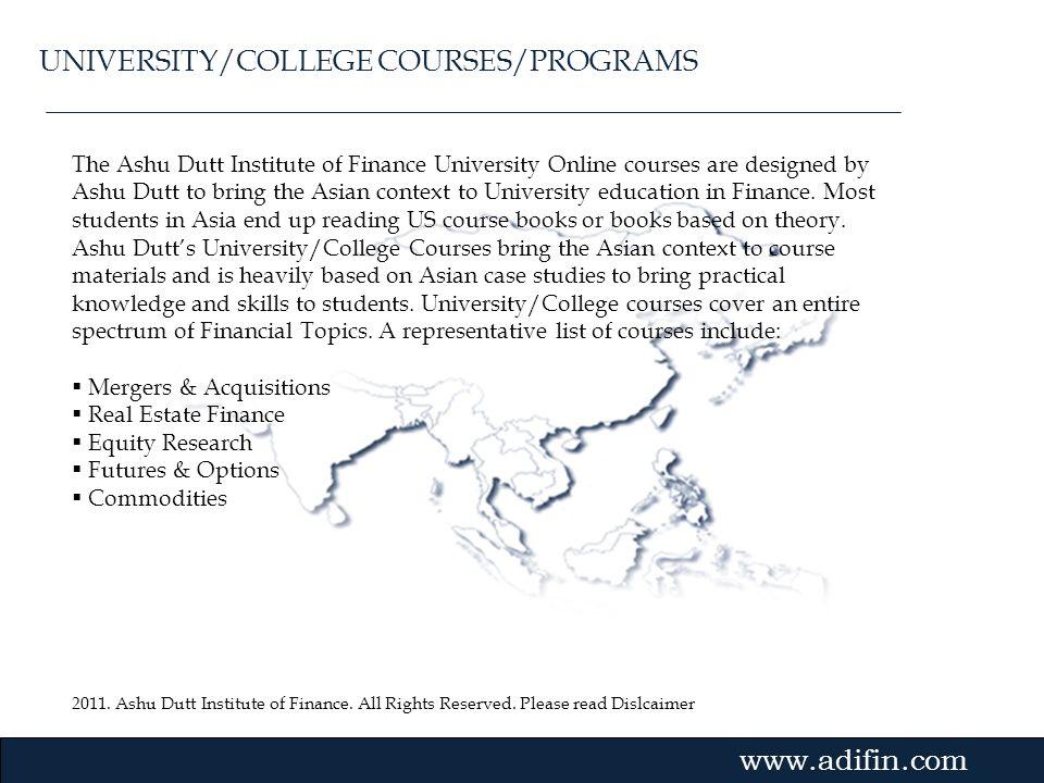 2011. Ashu Dutt Institute of Finance. All Rights Reserved. Please read Dislcaimer Gvmk,bj. The Ashu Dutt Institute of Finance University Online course
