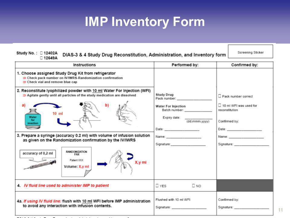 US Investigator Meeting DIAS-4, Chicago, July 2011 11 IMP Inventory Form