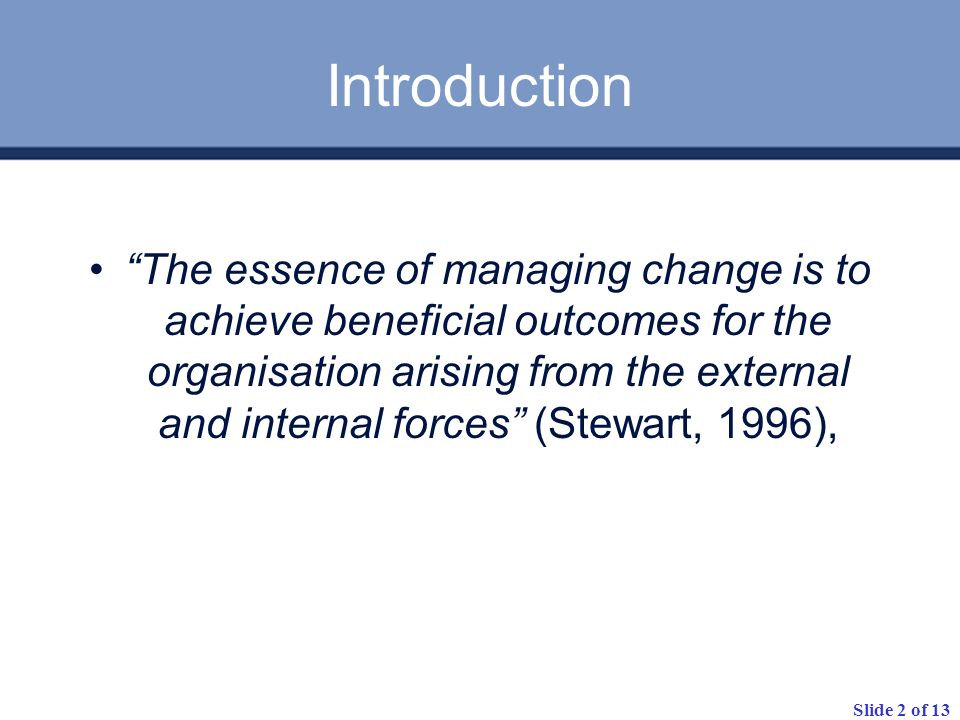 Slide 3 of 13 Classic Reasons People Resist Change Loss of face Loss of control Excess uncertainty Surprise The Difference Effect Can I Do it.