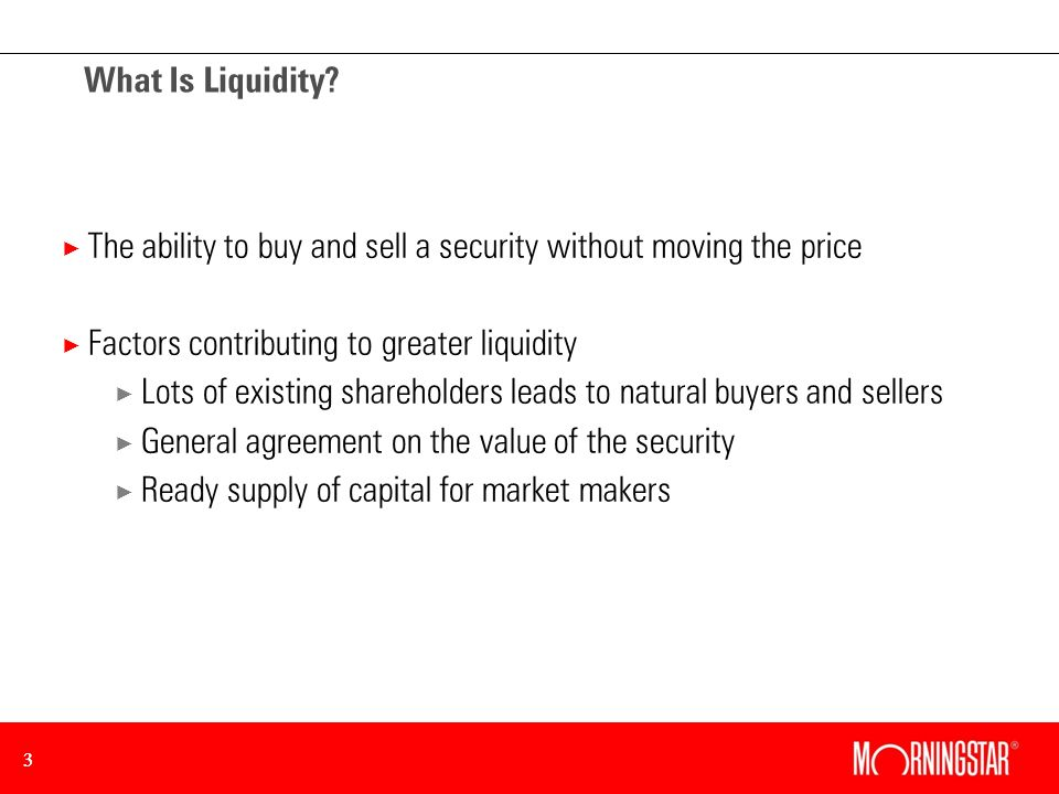 33 What Is Liquidity.