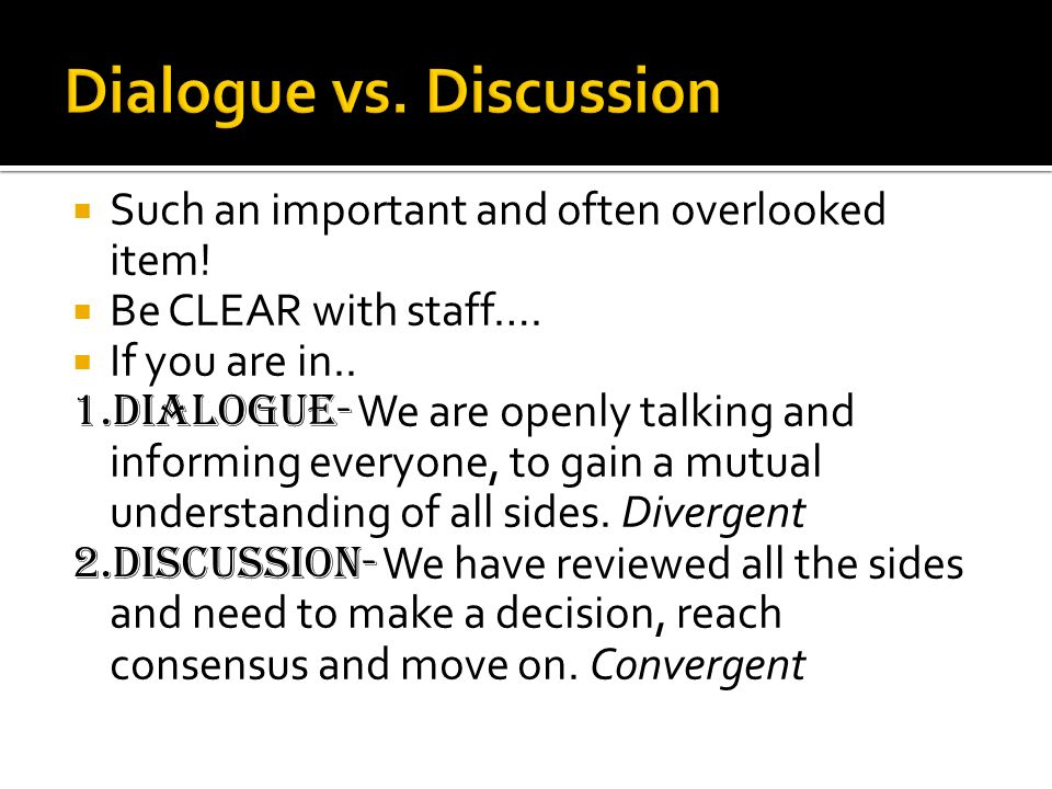 Such an important and often overlooked item! Be CLEAR with staff…. If you are in.. 1.Dialogue- We are openly talking and informing everyone, to gain a