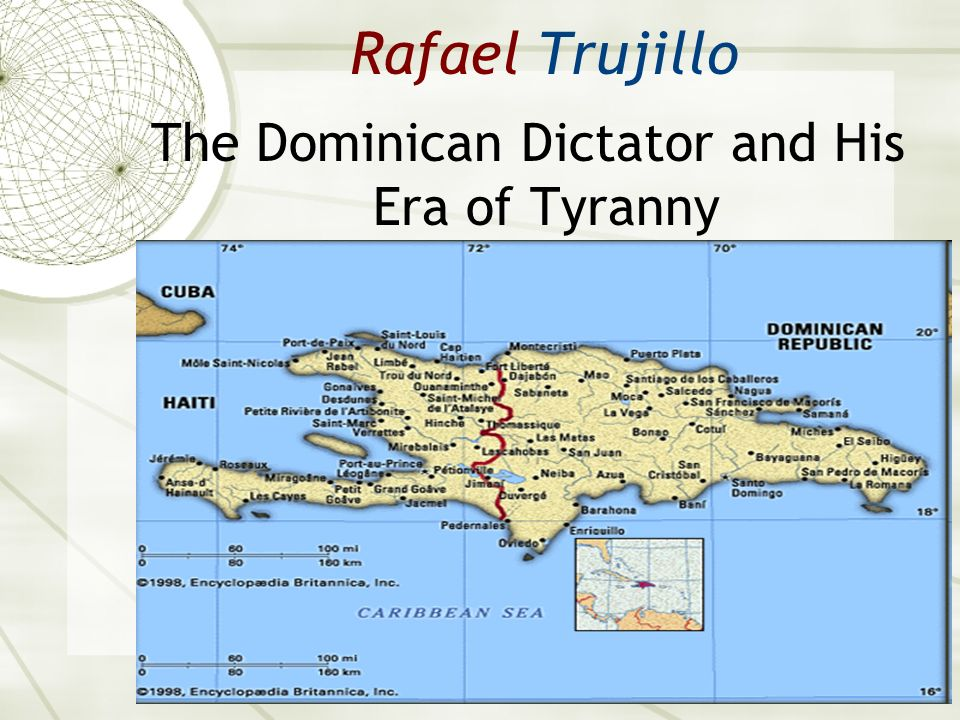 Rafael Trujillo The Dominican Dictator and His Era of Tyranny
