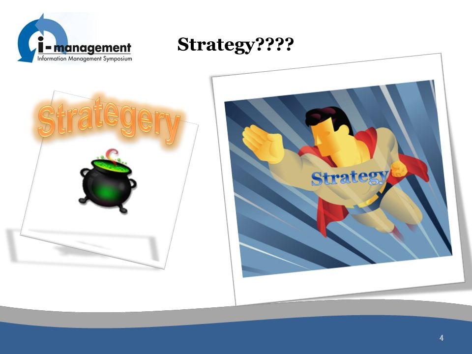 Strategy???? 4