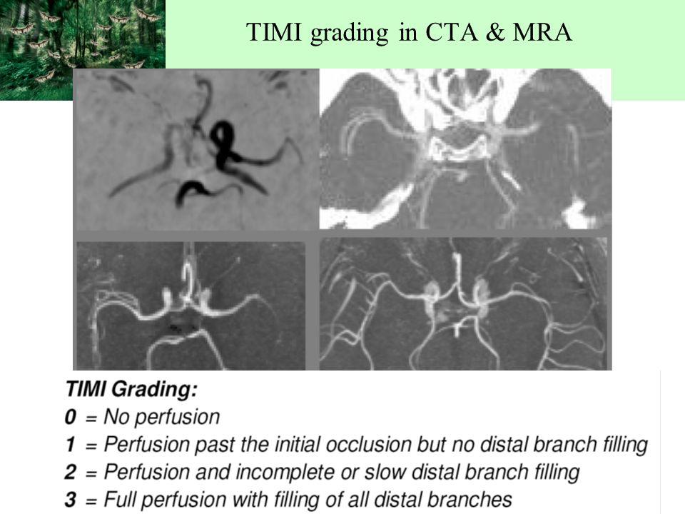 TIMI grading in CTA & MRA.
