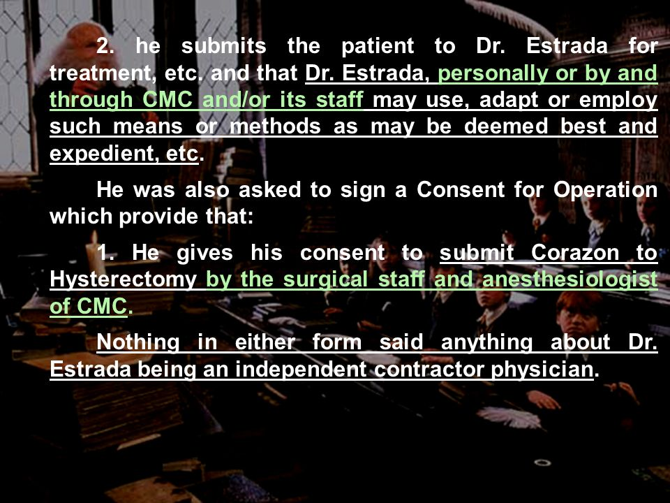 2. he submits the patient to Dr. Estrada for treatment, etc.