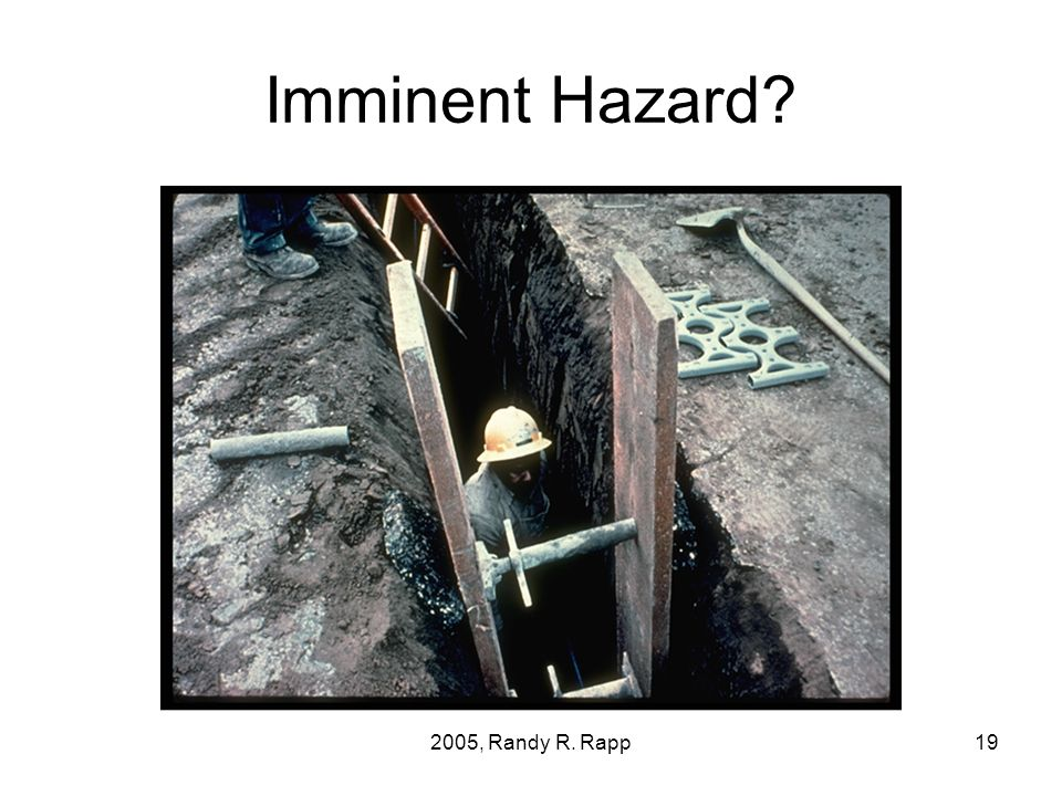 2005, Randy R. Rapp19 Imminent Hazard